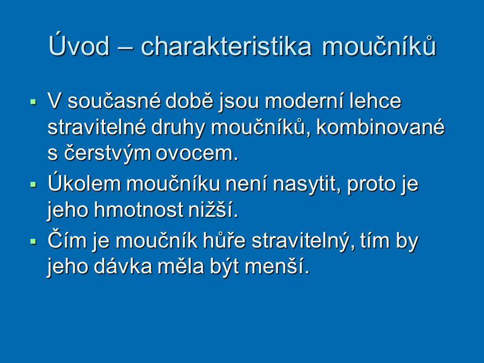 Použitá literatura: SEDLÁČKOVÁ, H.Technologie přípravy pokrmů 2.