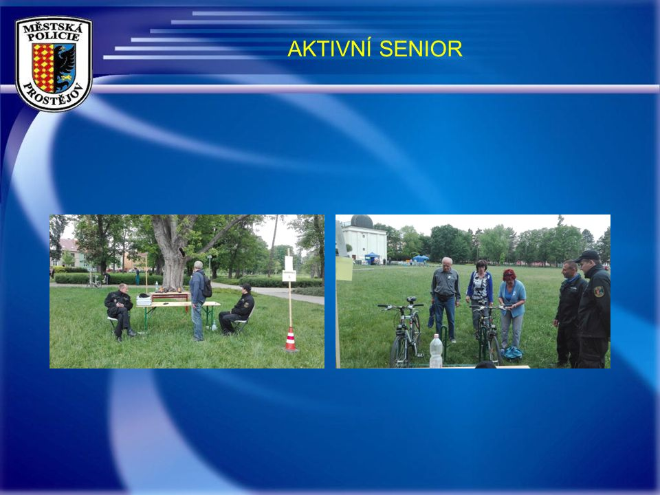 AKTIVNÍ SENIOR SOUTĚŽNÍ STANOVIŠTĚ: 1.Městská policie – střelnice 2.Městská policie – bezpečná jízda na kole, uzamykání kol do bezpečnostních stojanů
