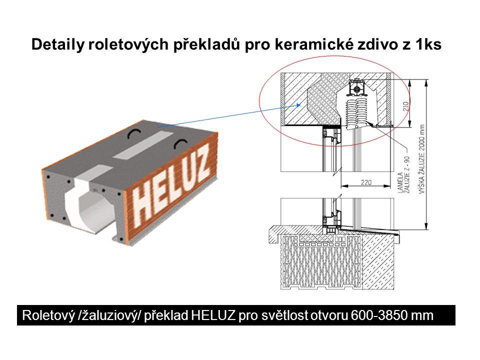 Roletový překlad HELUZ pro světlost otvoru 600-3850 mm
