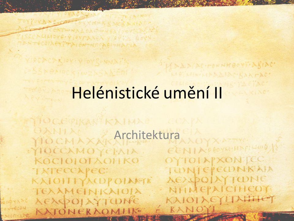 Helénistické umění II Architektura