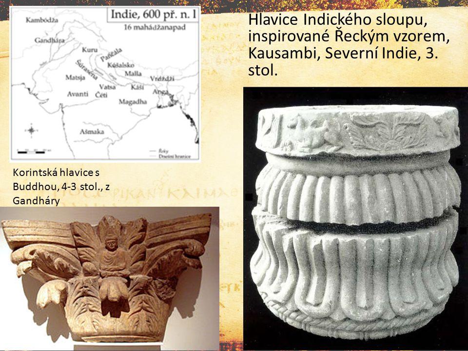 Hlavice Indického sloupu, inspirované Řeckým vzorem, Kausambi, Severní Indie, 3. stol. Korintská hlavice s Buddhou, 4-3 stol., z Gandháry