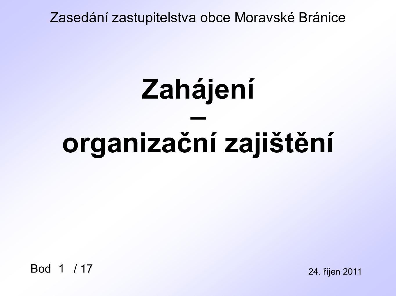 Zasedání zastupitelstva obce Moravské Bránice 24.