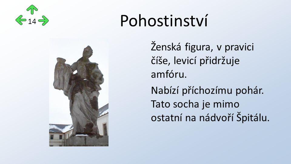 Pohostinství Ženská figura, v pravici číše, levicí přidržuje amfóru.