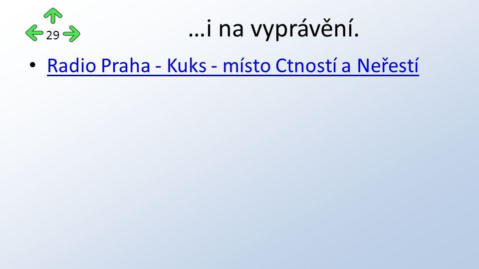 Radio Praha - Kuks - místo Ctností a Neřestí …i na vyprávění. 29