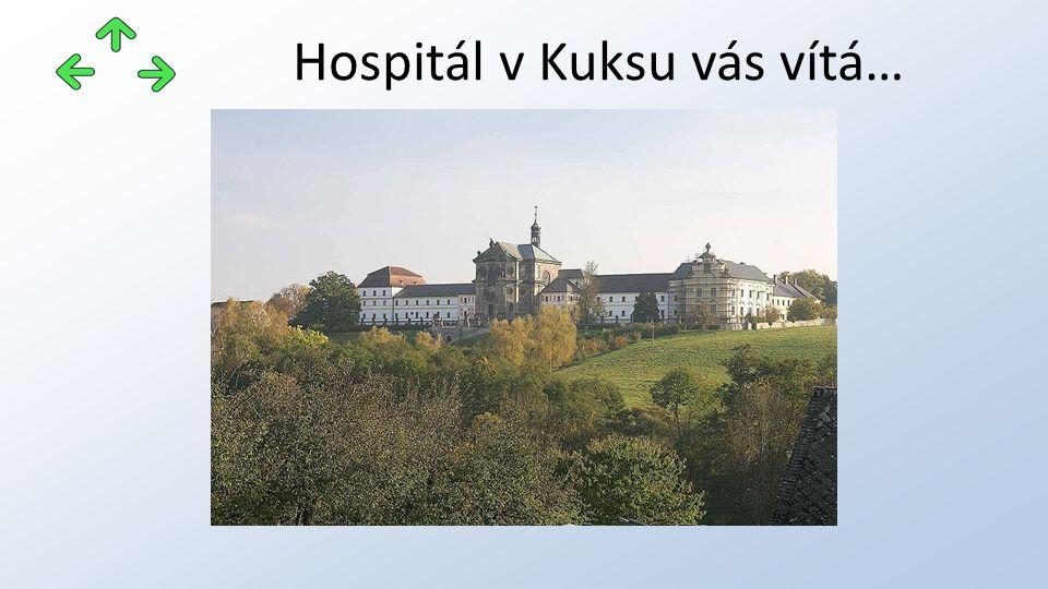 Hospitál v Kuksu vás vítá…