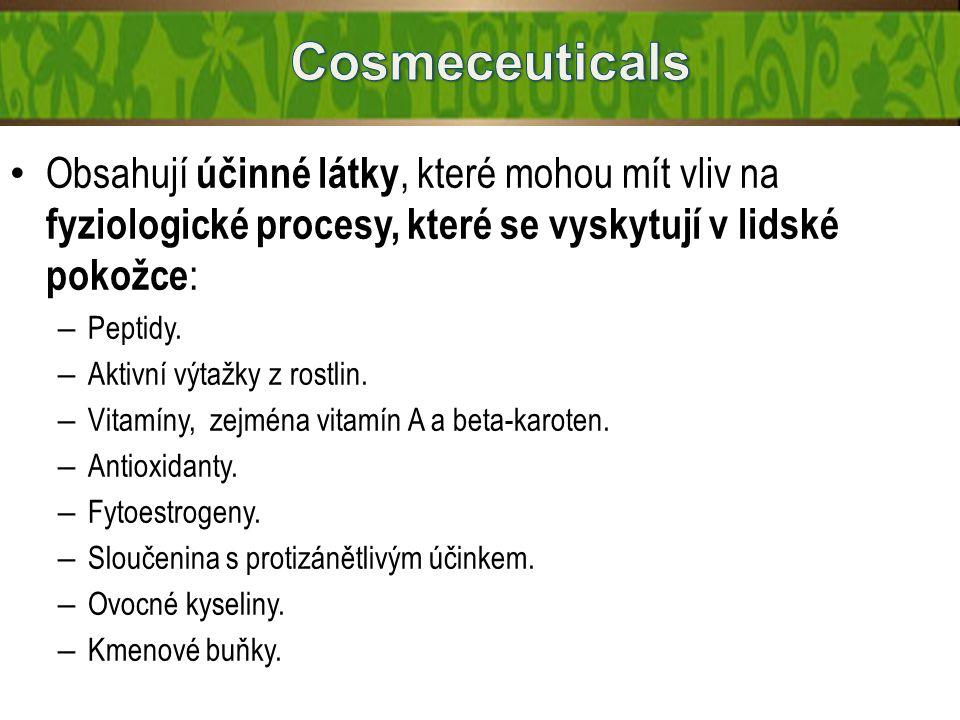 Obsahují účinné látky, které mohou mít vliv na fyziologické procesy, které se vyskytují v lidské pokožce : – Peptidy. – Aktivní výtažky z rostlin. – V