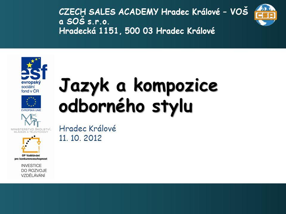 Jazyk a kompozice odborného stylu 1 Hradec Králové 11.