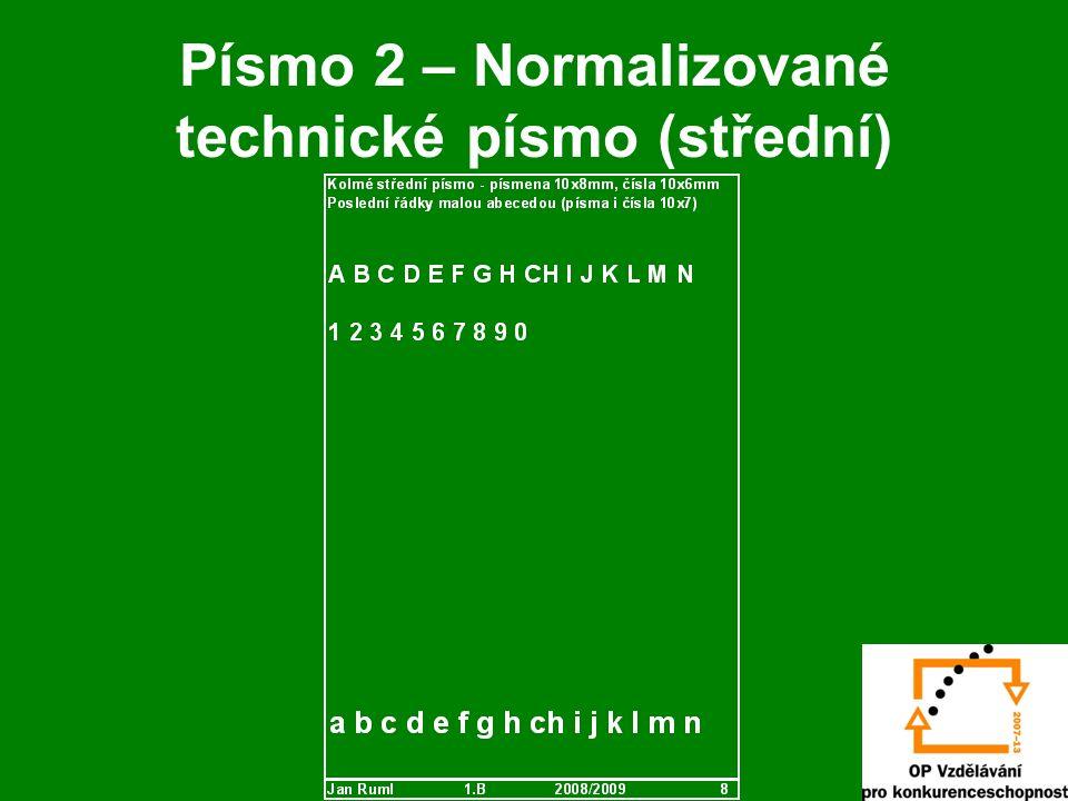 Písmo 2 – Normalizované technické písmo (střední)