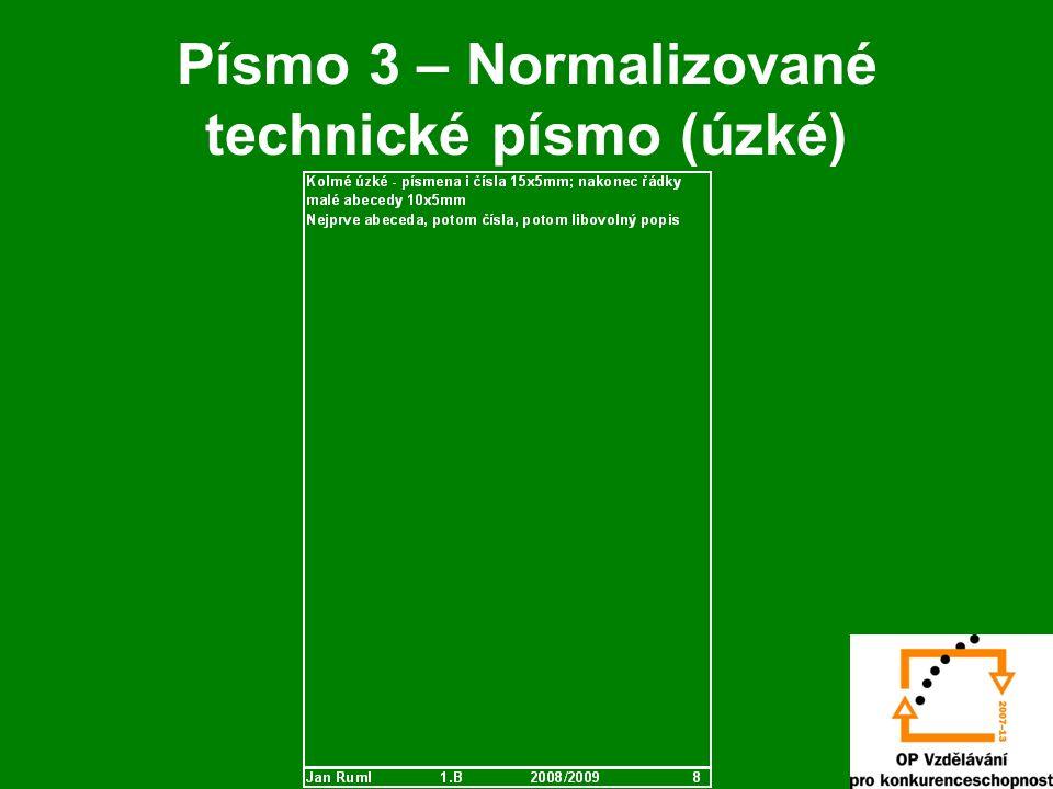 Písmo 3 – Normalizované technické písmo (úzké)