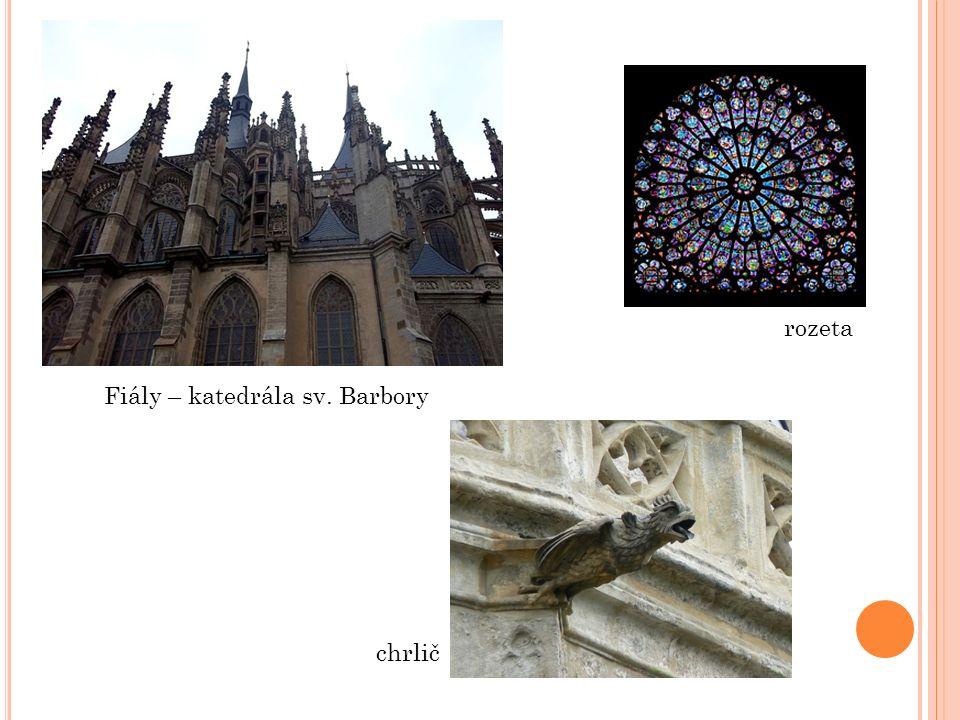 Fiály – katedrála sv. Barbory rozeta chrlič