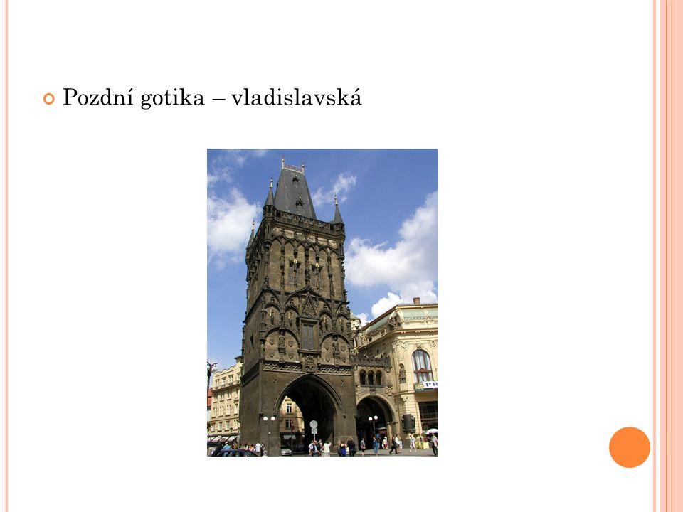 Pozdní gotika – vladislavská