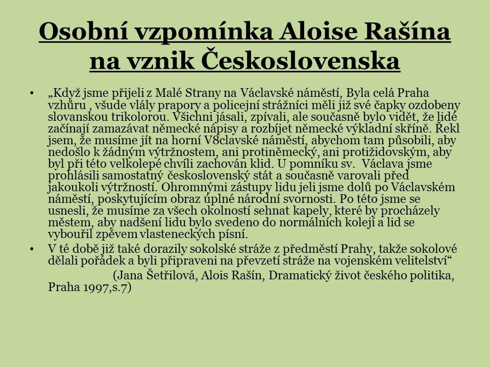"""Osobní vzpomínka Aloise Rašína na vznik Československa """"Když jsme přijeli z Malé Strany na Václavské náměstí, Byla celá Praha vzhůru, všude vlály prap"""