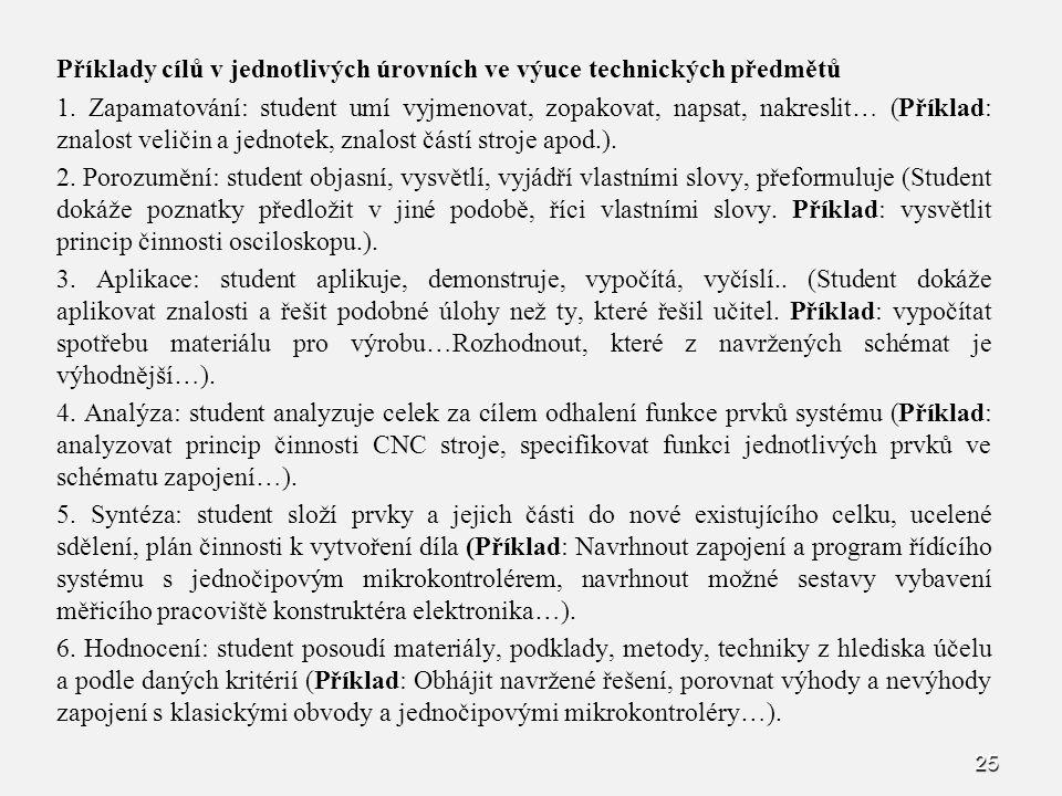 Příklady cílů v jednotlivých úrovních ve výuce technických předmětů 1.