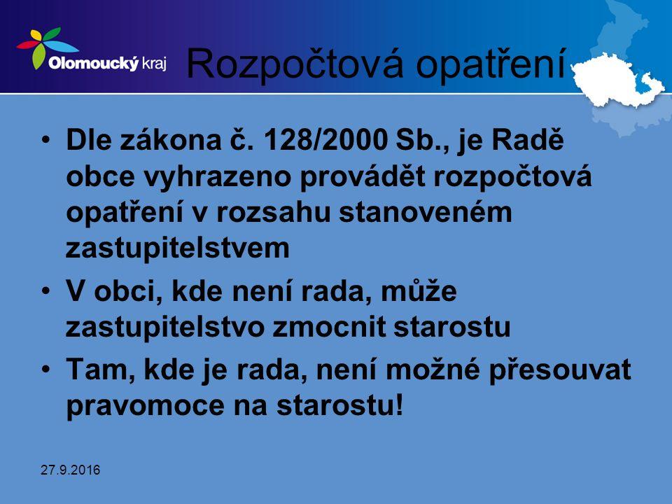 Rozpočtová opatření Dle zákona č.