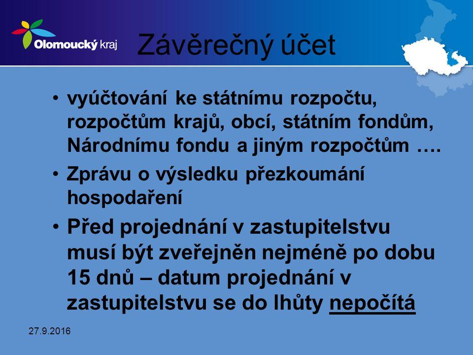 Závěrečný účet vyúčtování ke státnímu rozpočtu, rozpočtům krajů, obcí, státním fondům, Národnímu fondu a jiným rozpočtům ….