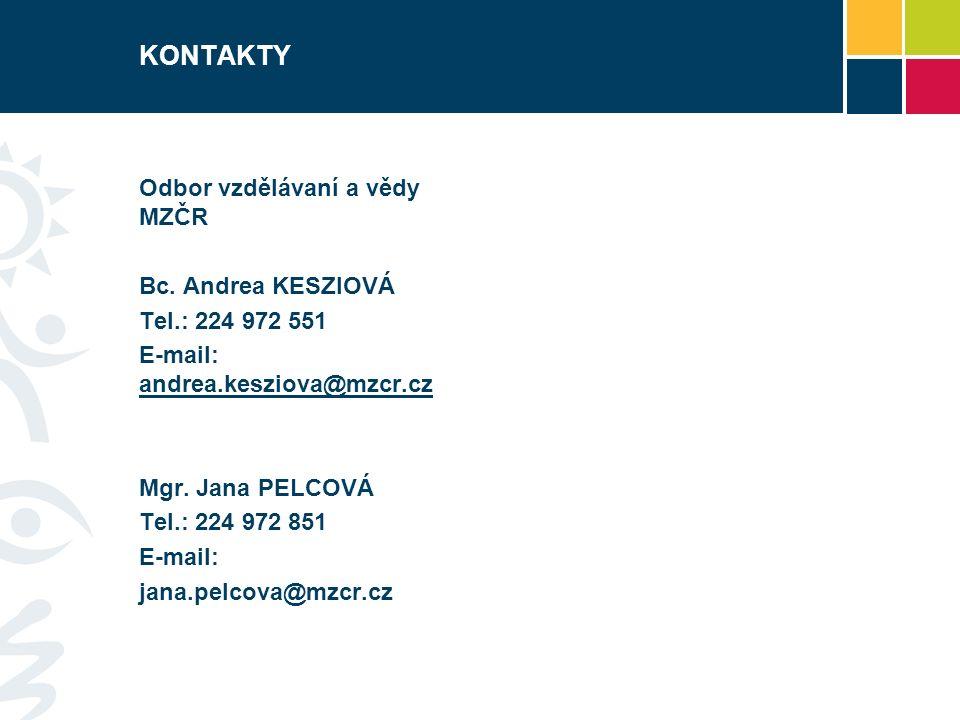 KONTAKTY Odbor vzdělávaní a vědy MZČR Bc.