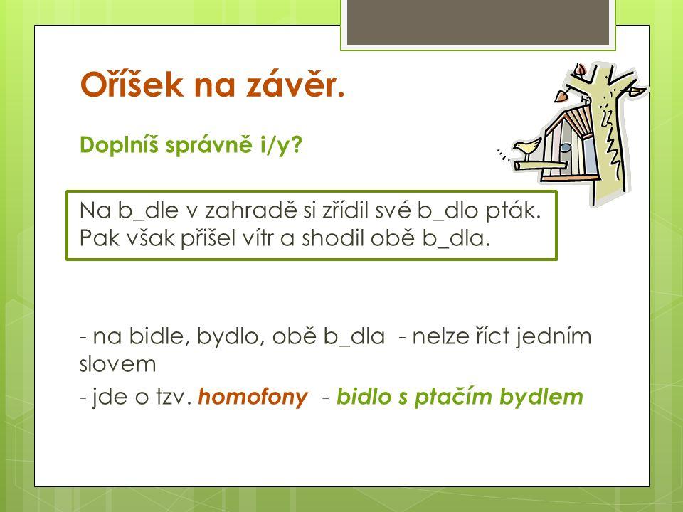 Zdroj: STYBLÍK, Vlastimil.Cvičení z pravopisu pro větší školáky.