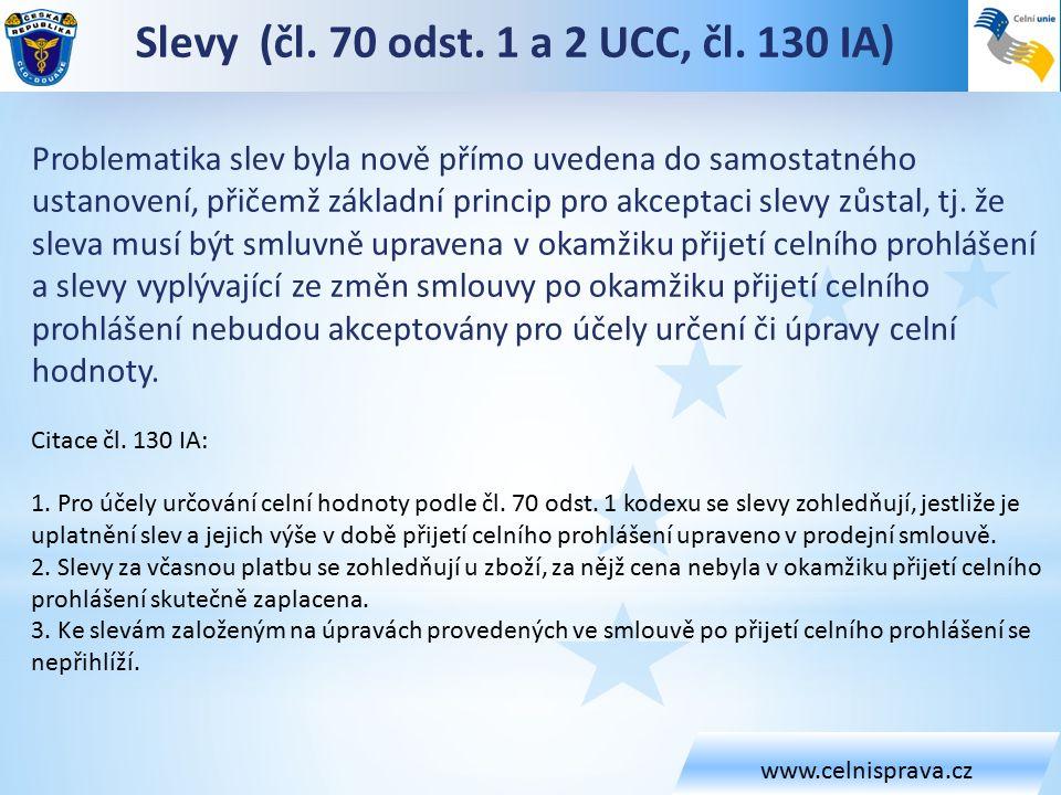 www.celnisprava.cz Slevy (čl. 70 odst. 1 a 2 UCC, čl.