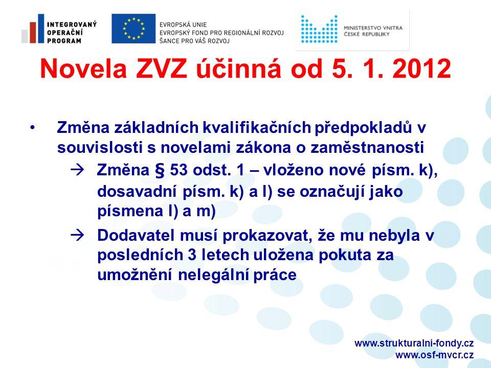 Novela ZVZ účinná od 5. 1.
