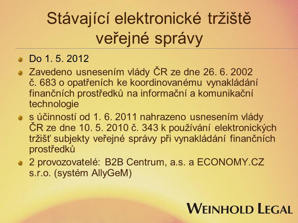 Stávající elektronické tržiště veřejné správy Do 1.