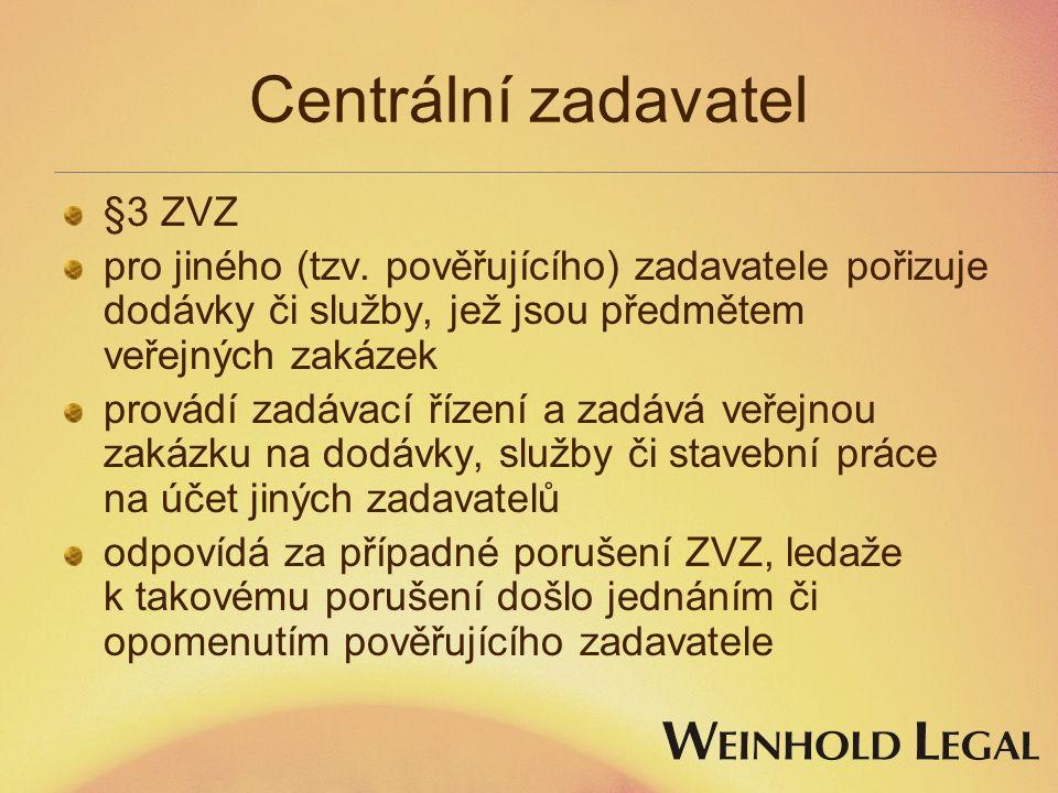 Centrální zadavatel §3 ZVZ pro jiného (tzv.