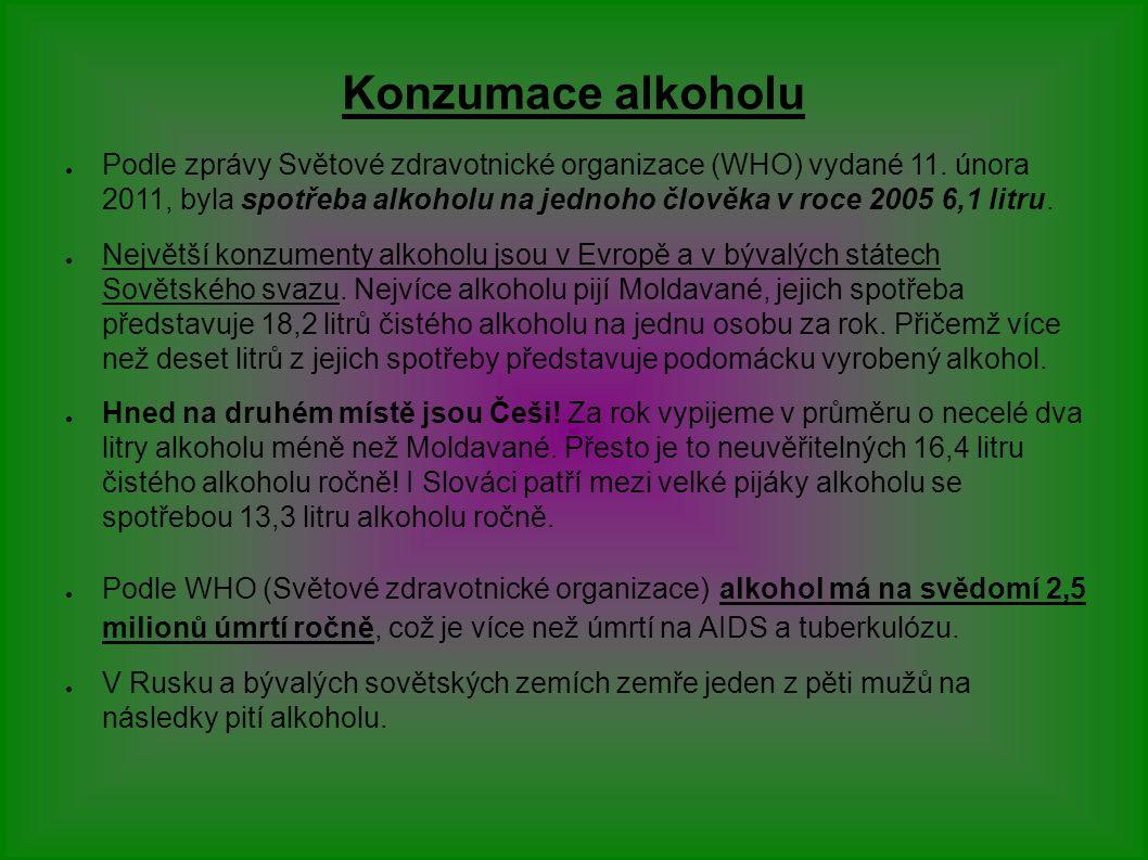 Konzumace alkoholu ● Podle zprávy Světové zdravotnické organizace (WHO) vydané 11.