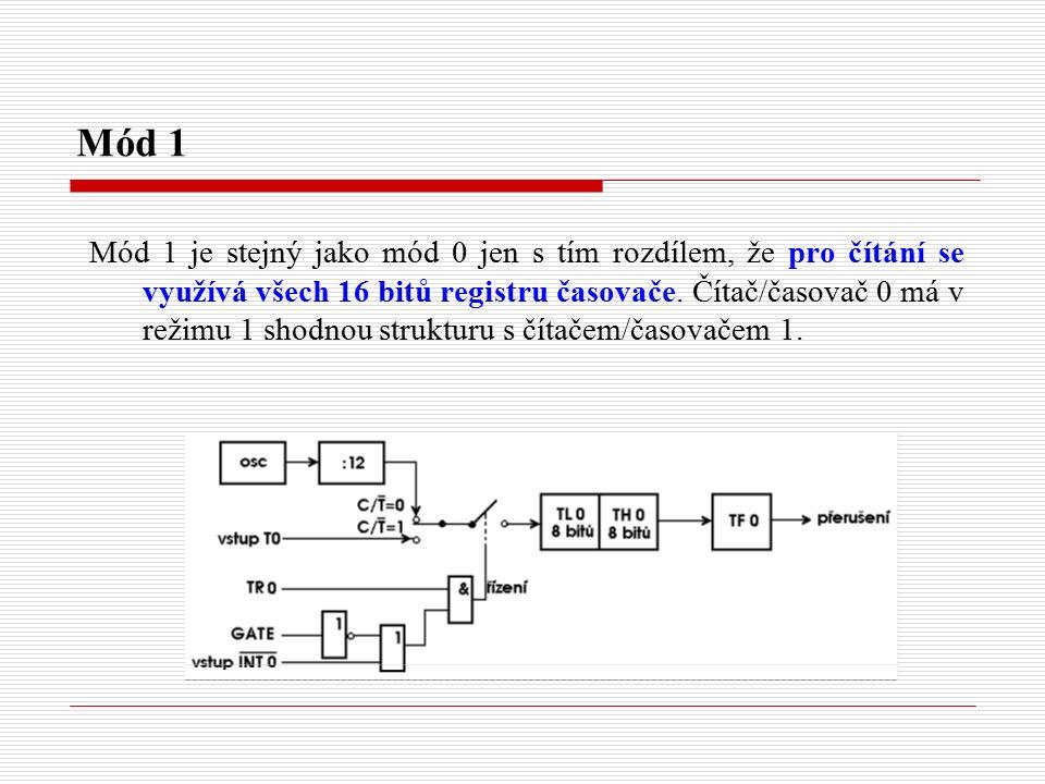 Mód 1 Mód 1 je stejný jako mód 0 jen s tím rozdílem, že pro čítání se využívá všech 16 bitů registru časovače.