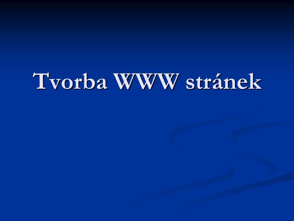 Tvorba WWW stránek