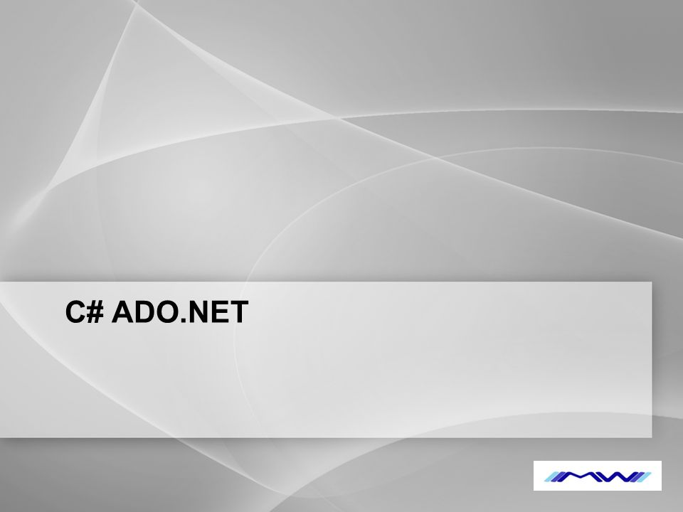 YOUR LOGO C# ADO.NET