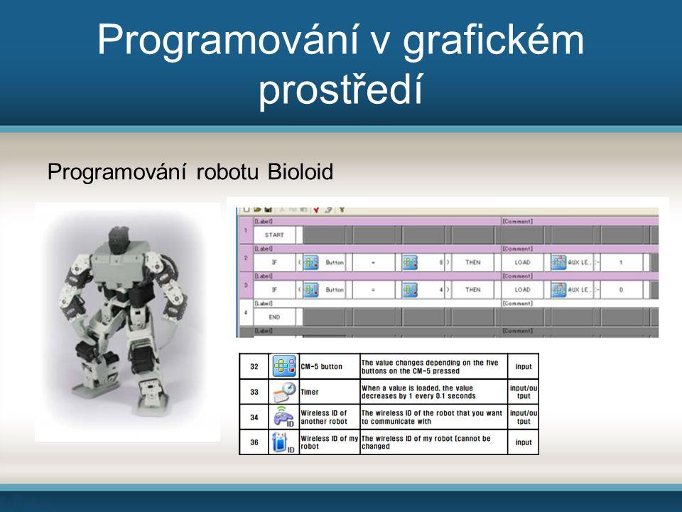 Programování v grafickém prostředí Programování robotu Bioloid