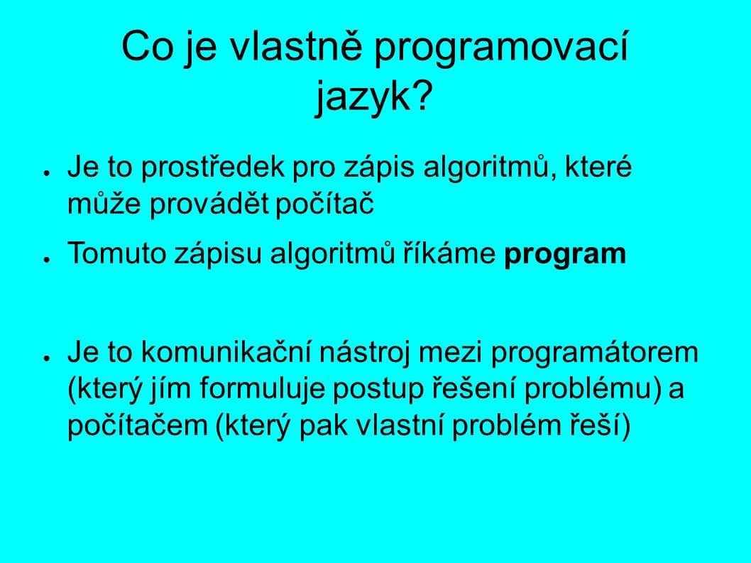 Co je vlastně programovací jazyk.