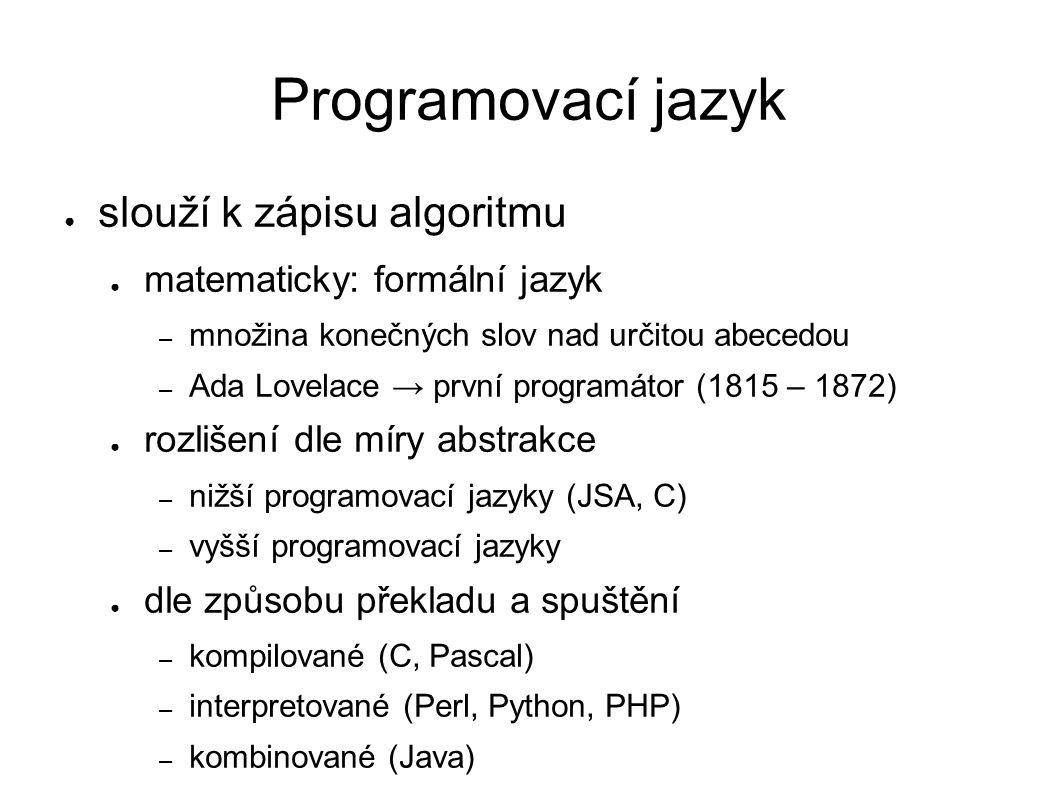 """Jazyk C ● 1972 – přepis jádra Unixu z JSA do jazyka C ● název: (A – """"assembler ), následník jazyka B ● dnes pokládán za nejnižší (vyšší) jazyk ● logika zápisu odpovídá strojovému kódu – nejsou řetězce, používají se ukazatele ● úsporný symbolický zápis ● do jeho příchodu se programovalo v JSA – """"jádro OS lze zapsat pouze v JSA – malé části jádra jsou dodnes v JSA"""