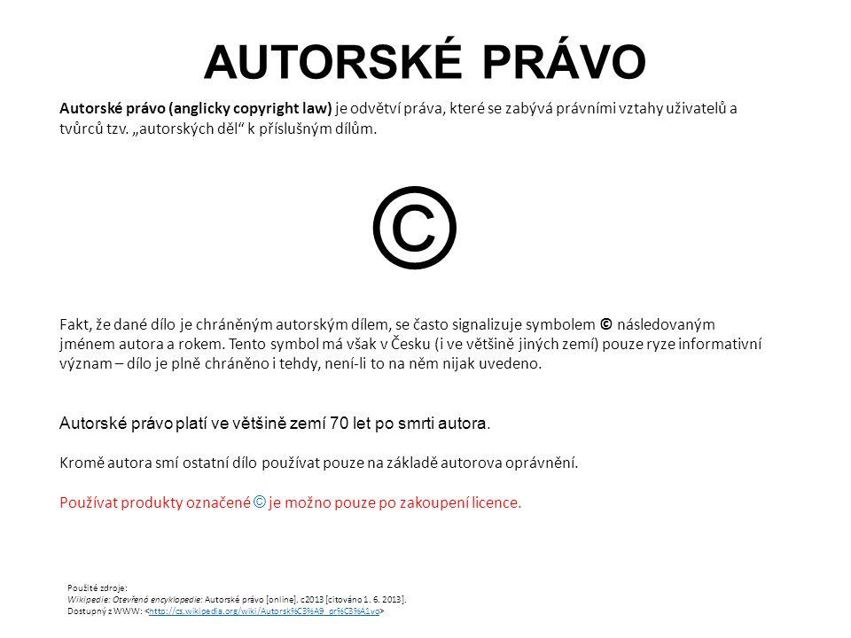 """AUTORSKÉ PRÁVO Autorské právo (anglicky copyright law) je odvětví práva, které se zabývá právními vztahy uživatelů a tvůrců tzv. """"autorských děl"""" k př"""