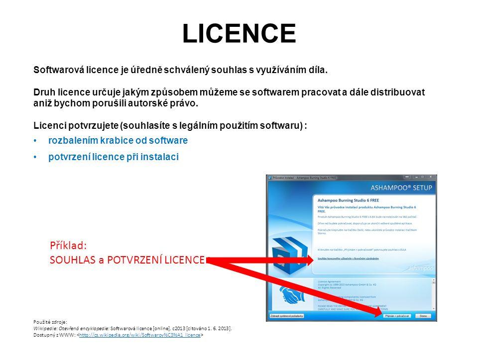 LICENCE Softwarová licence je úředně schválený souhlas s využíváním díla. Druh licence určuje jakým způsobem můžeme se softwarem pracovat a dále distr