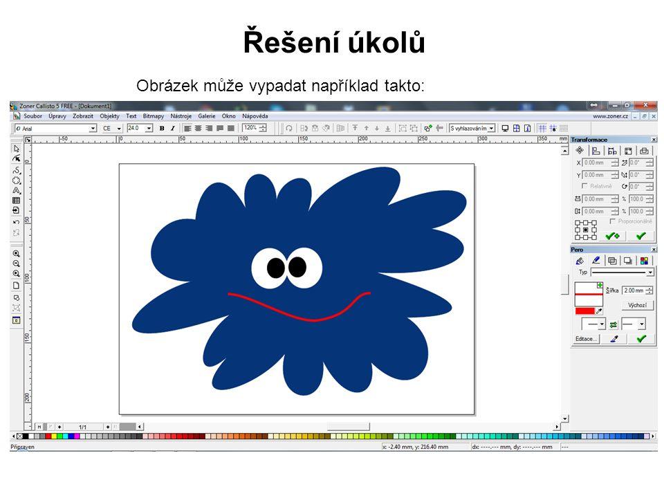 Řešení úkolů Obrázek může vypadat například takto: