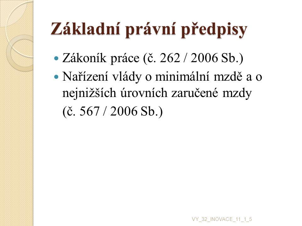 Základní právní předpisy Zákoník práce (č.