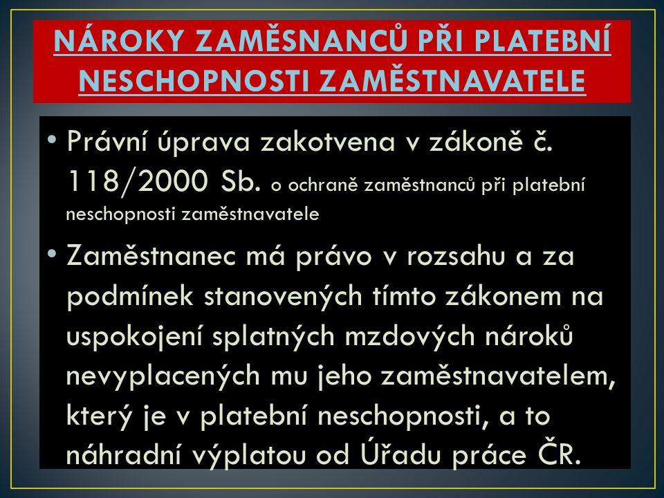 Právní úprava zakotvena v zákoně č. 118/2000 Sb.