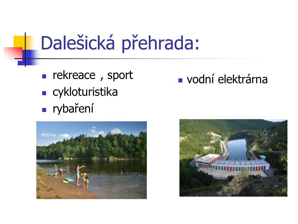 Dalešická přehrada: rekreace, sport cykloturistika rybaření vodní elektrárna