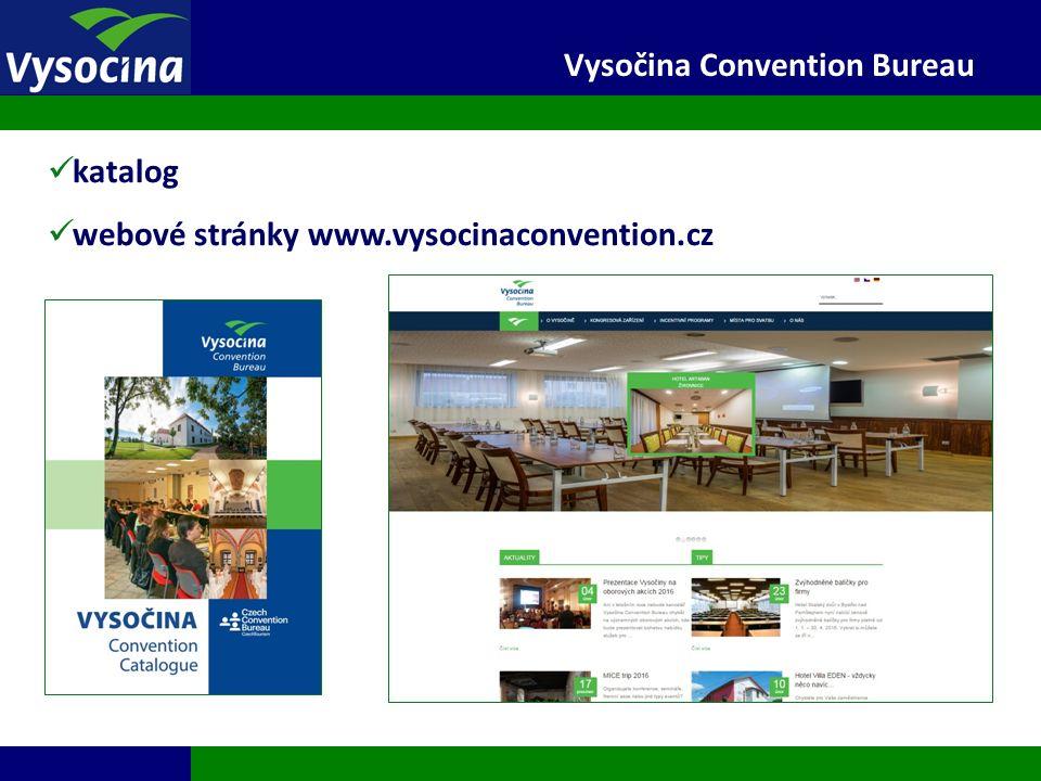 27.9.2016 24 Vysočina Convention Bureau katalog webové stránky www.vysocinaconvention.cz