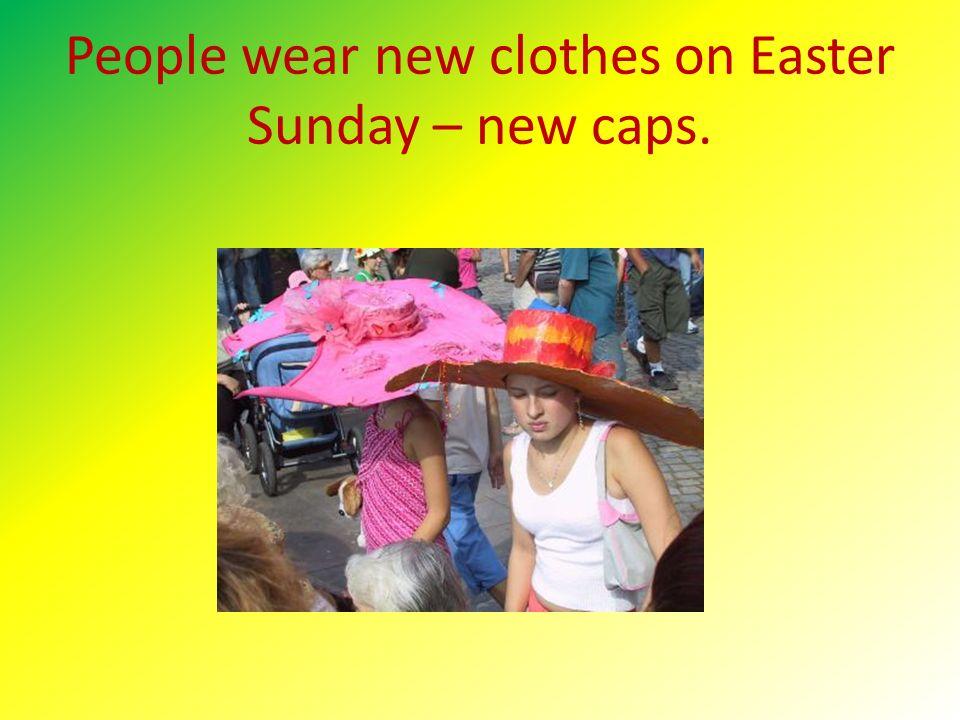 Školy udržují tradici velikonočních klobouků zvaných Easter bonnet, jež by se pak správně měli nosit na nedělní sváteční bohoslužbu.