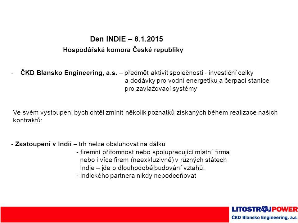 Den INDIE – 8.1.2015 Hospodářská komora České republiky -ČKD Blansko Engineering, a.s.
