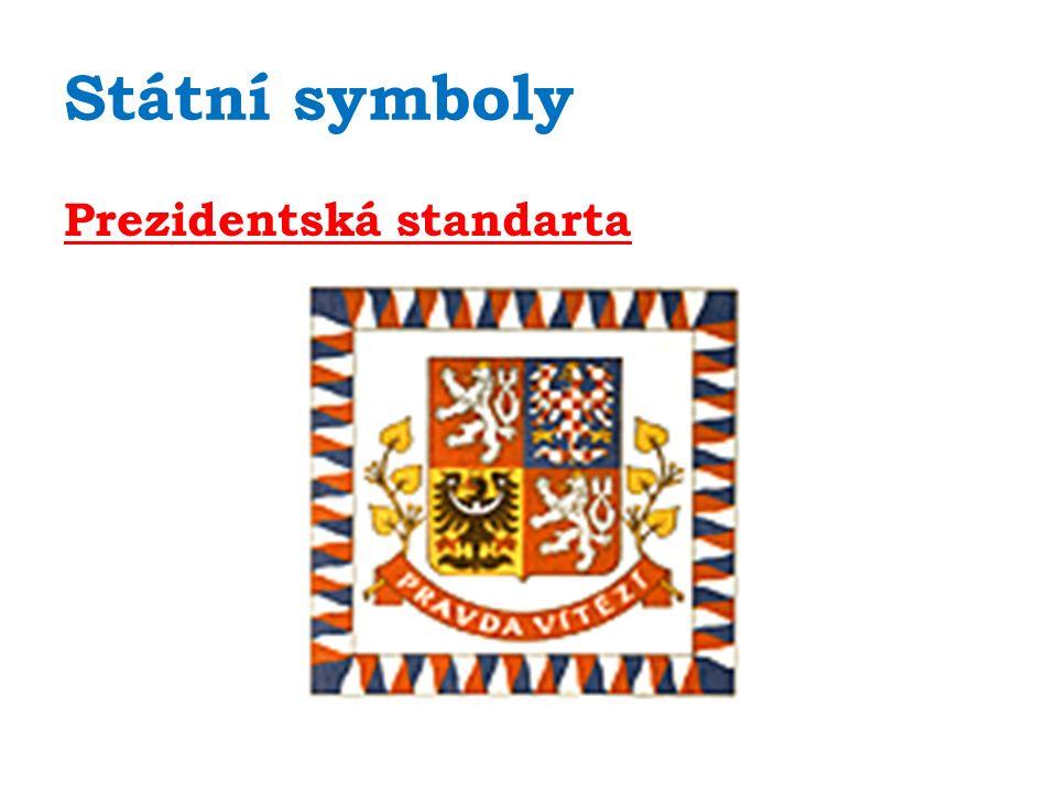 Státní symboly Státní pečeť Státní hymna zdroj: www.youtube.com http://www.youtube.com/watch?v=D1c 4ItuI5ss