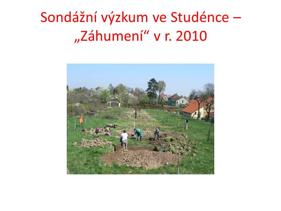 """Sondážní výzkum ve Studénce – """"Záhumení"""" v r. 2010"""