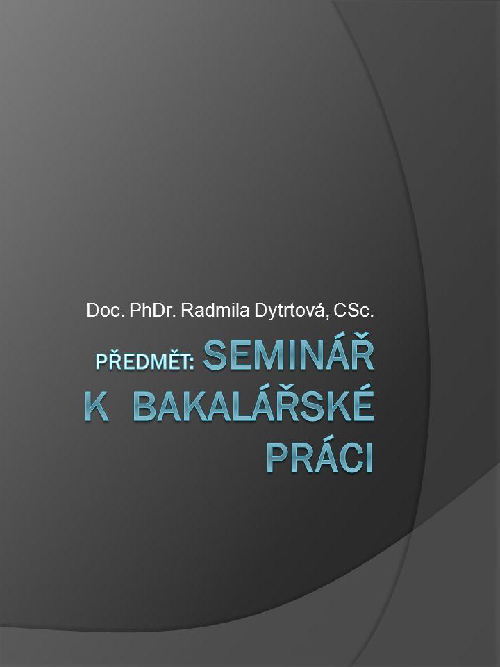 Doc. PhDr. Radmila Dytrtová, CSc.