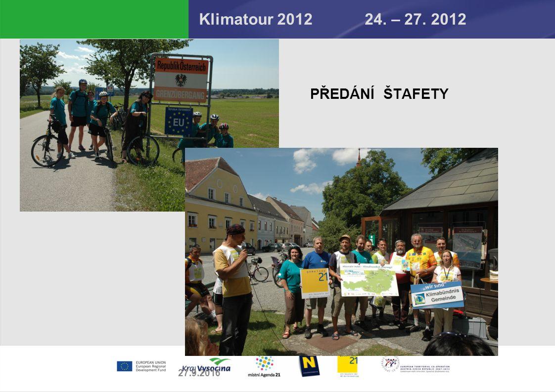 Klimatour 2012 24. – 27. 2012 PŘEDÁNÍ ŠTAFETY 27.9.2016