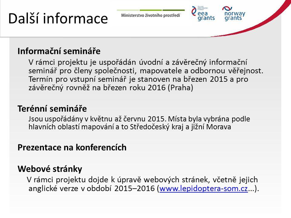 Další informace Informační semináře V rámci projektu je uspořádán úvodní a závěrečný informační seminář pro členy společnosti, mapovatele a odbornou věřejnost.