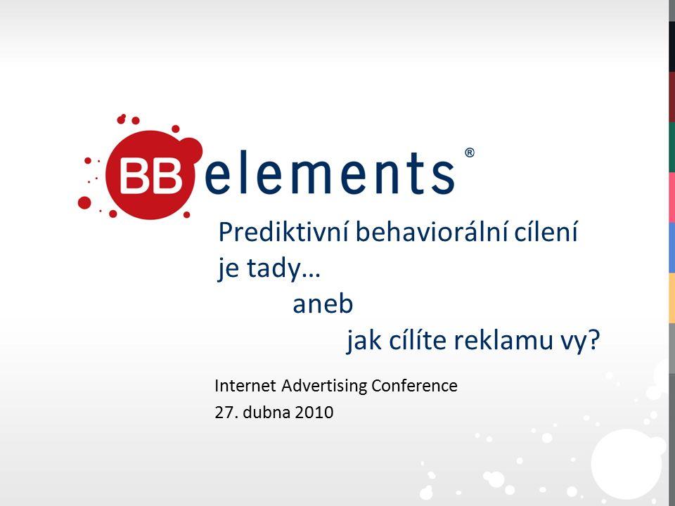 Prediktivní behaviorální cílení je tady… aneb jak cílíte reklamu vy.