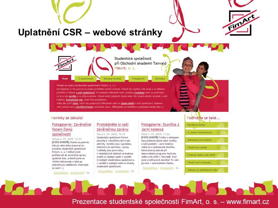 Prezentace studentské společnosti FimArt, o. s. – www.fimart.cz Uplatnění CSR – webové stránky