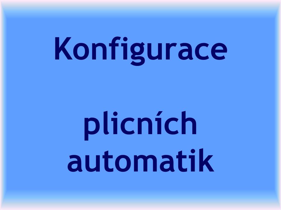 Konfigurace plicních automatik