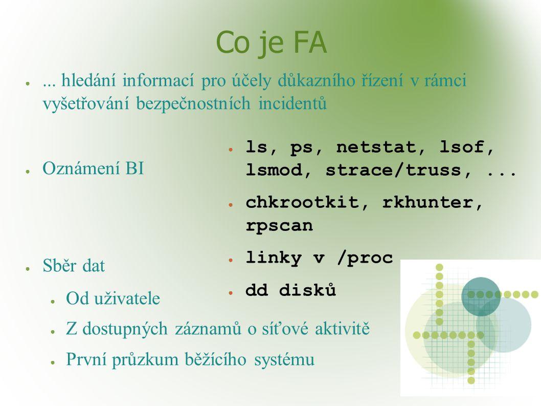 Ukázka - zmia-jul14-2006.sh funguje ;) na duplikátu nalezen smazaný blok ---- cut --- sklad$grep -iab cron.d/core mistik.hda1 29158161:* * * * * root chown root:root /tmp/s ; chmod 4777 /tmp/s ; rm - f /etc/cron.d/core ---- cut ---